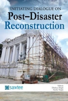 INITIATING DIALOGUE ON Post–Disaster Reconstruction