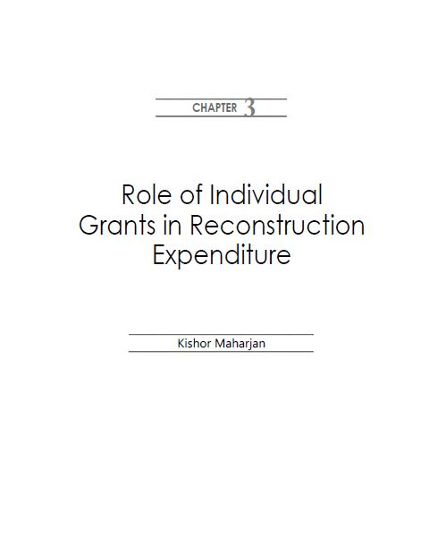 Role of Individual Grants in Reconstruction Expenditure